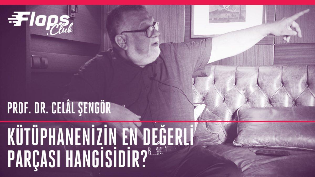 Celal Şengör – Kütüphanenizin En Değerli Parçası / Hayatınızı Değiştiren Kitap Hangisidir?