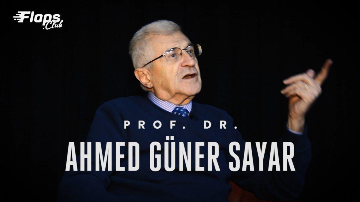 Bir Elit Kültür İnsanı: Prof. Dr. Ahmed Güner Sayar