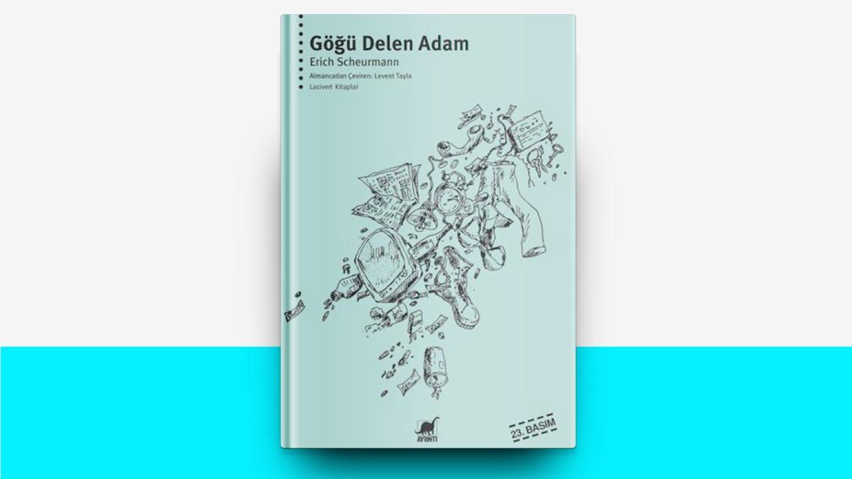 Göğü Delen Adam – Erich Scheurmann | #5