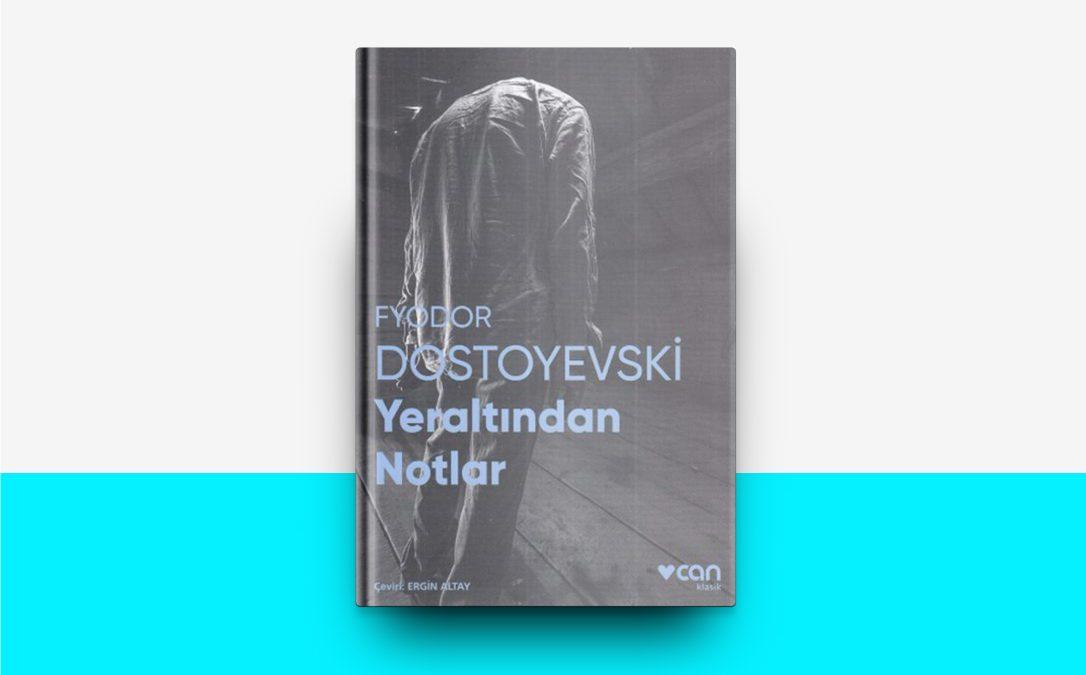 Yeraltından Notlar – Fyodor Dostoyevski | #7